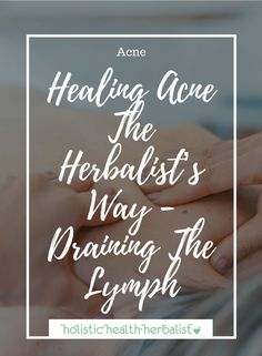 Healing Acne The Herbalist's Way - Draining The Lymph - Learn how to use lymphatic herbs and lymph draining techniques to help clear your acne! Natural Remedies For Sunburn, Sunburn Remedies, Herbal Remedies, Health Remedies, Lymphatic Drainage Massage, Drain Lymphatic System, Sunburn Skin, Clear Skin Detox, Natural Antibiotics