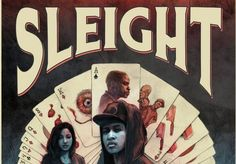 Sleight Movie Trailer  Sleight is a 2016 American drama film about a street magician in Los Angeles. The film is directed by J.D. Dillard, written by Dillard and Alex Theurer and stars Jacob Latimore, Seychelle Gabriel, Dulé Hill, Storm Reid, Sasheer Zamata and Michael Villar. The film was released on April 28, 2017, by WWE Studios and Blumhouse Tilt.