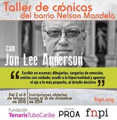 Ya está abierta la convocotaria para el nuevo taller del Programa Periodismo al Barrio de FNPI y la Fundación TenarisTuboCaribe en Cartagena, Colombia.  Aquí toda la información para postularte:  http://www.fnpi.org/actividades/2014/taller-de-cronicas-del-barrio-mandela-con-jon-lee-anderson/