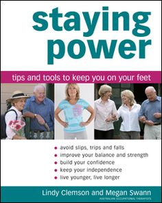 Staying power : tips and tools to keep you on your feet -   Clemson, Lindy -   plaats 614.35 # Voorkoming en bestrijding van ziekten