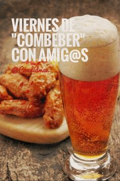 #ViernesDe #Combeber con #Amigos. @candidman #Frases #Viernes #Cerveza #HotWings