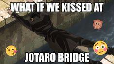 Just Imagjne : ShitPostCrusaders Got Anime, Funny Memes, Jokes, Me As A Girlfriend, Jojo Memes, Jojo Bizzare Adventure, Jojo Bizarre, Reaction Pictures, Me Me Me Anime