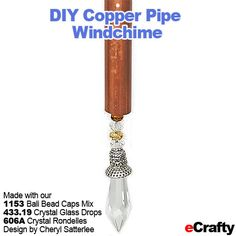 ECRAFTY.COM :: Summer Fun: DIY Copper Pipe Windchimes & Beaded Sun Catchers: http://ecrafty.wordpress.com/2013/06/24/ecrafty-summer-fun-diy-copper-pipe-windchimes-beaded-sun-catchers/ supplies: http://www.ecrafty.com/default.aspx