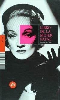 Varios autores - Libro de la mujer fatal