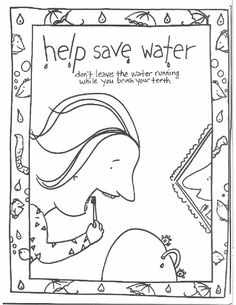 91 best kids conservation activities images in 2019 teaching Time Saver this coloring page for kids focuses on saving water by turning the tap off while you