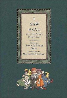 I Saw Esau by Iona and Peter Opie, Illustrated by Maurice Sendak (1992)