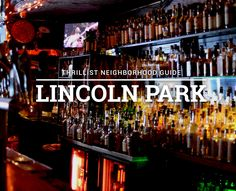 You deserve to drink well, here's where to do it in Lincoln Park.