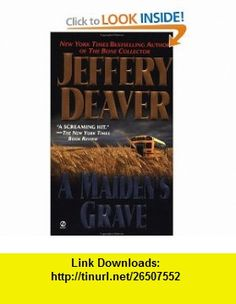 A Maidens Grave Jeffery Deaver , ISBN-10: 0451204298  ,  , ASIN: B001PIHW2K , tutorials , pdf , ebook , torrent , downloads , rapidshare , filesonic , hotfile , megaupload , fileserve