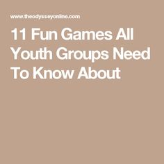 11 Fun Games All Youth Groups Need To Know About