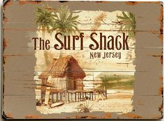 The Surf Shack Custom Sign: Custom Vintage Signs