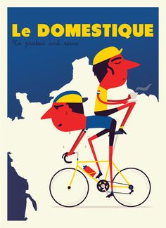 Le Domestique (Art poster) #bicycle #bicyclestore #art #poster #velo