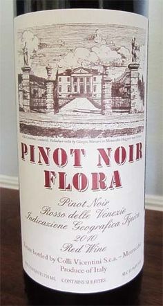 2010 Pinot Noir Flora by Colli Vicentini - a nice Italian red table wine with delicate aromas of berries and great when pairing with tomato-based pasta dishes. $13