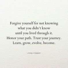 forgiveness to self is my weakness… but i do trust my journey and honor my path…..i have many miles to go and many things to do with this thing i call my life…..new in so many ways….some days i feel brave, some days i feel a bit unsure yet never have...