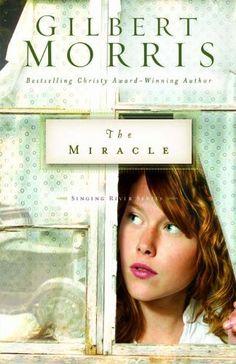 The Miracle (Singing River Series Book 3) by Gilbert Morris, http://www.amazon.com/dp/B000SEI2GW/ref=cm_sw_r_pi_dp_a6xSub1JKEBQ5