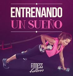 Entrenando un sueño. Fitness en Femenino.