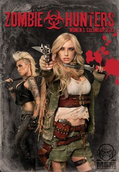 Tactical Gear and Military Clothing News : Zombie Hunters Women's Calendar 2013 Zombie Gear, Zombie Apocalypse, Zombie Crawl, Apocalypse Survivor, Zombie Hunter, Dark Pictures, Fantasy Pictures, Zombie Party, Carnival