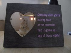This photo frame is adorable frame to showcase one of your favorite memories! It features song lyrics by country singer Tim Mcgraw.