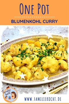 """The One Pot Cauliflower Curry is easily cooked in a pot - One Pot up! The combination with potatoes, Indian spices and coconut milk is nicely balanced. The One Pot Cauliflower Curry can be well prepared and can """"sharpen"""" even for adults with chili powder. Vegetarian One Pot Meals, Vegan Dinners, Healthy Dinner Recipes, Vegetarian Diets, Vegetarian Recipes, Cauliflower Curry, Cheap Dinners, Low Calorie Recipes, Curry Recipes"""