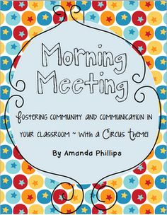 Morning Meeting Ideas. Could be used for upper grades.
