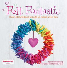 Over 25 fun and simple projects to make with ready-made wool felt. As well as flat felt and felt shapes, some of the projects include ribbons, buttons, beads and wool roving for needle-felting. There are projects for every age, theme and occasion, from jewellery and kid's toys to home accessories and decorations.
