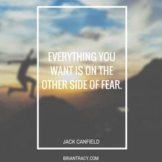 Don't let your fear stop you from achieving your goals!