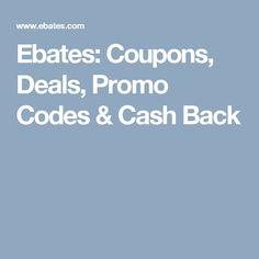 Ebates: Coupons, Deals, Promo Codes & Cash Back