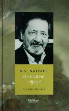 Een staat van vrijheid - V.S. Naipaul