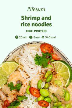 healthy recipes Fish rice noodles - Shrimp and rice noodles Shrimp Rice Noodles, Shrimp And Rice, High Protein Recipes, Healthy Recipes, Healthy Protein, Clean Recipes, Healthy Tips, Shrimp Recipes, Fish Recipes