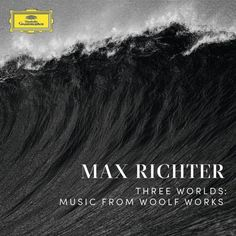Max Richter – Three Worlds : Music from Virginia Woolf Works - Benzine Magazine Virginia Woolf, Woolf Works, Orlando, Wayne Mcgregor, Max Richter, Jazz, New Music Albums, Best Dj, Songs 2017