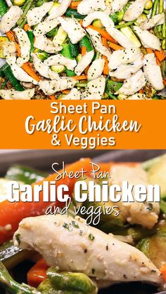 Sheet pan garlic chicken and veggies cooked to perfection in the oven