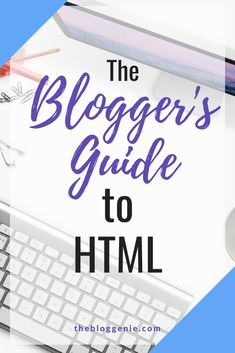 The blogger's guide to HTML - how to use HTML in your WordPress blog Html For Beginners, Wordpress For Beginners, Blogging For Beginners, Web Design Tips, Web Design Tutorials, Blog Design, Blog Layout, Learn To Code, Blogger Tips