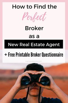 New Real Estate Agent? Find the perfect Broker by following these 7 easy steps.