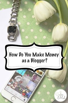 How Do You Make Money as a Blogger?  Is it actually possible to earn money?    12 ways to make money through blogging, over 20 tips to be chosen by brands and tips to get the fees you deserve.