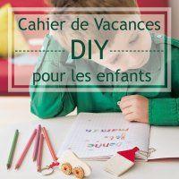 Un cahier de vacances DIY à faire avec les enfants - Marie Claire Idées