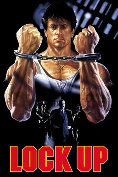 Lock Up - Sylvester Stallone - Donald Sutherland - Danny Trejo Action Movie Poster, 80s Movie Posters, Action Movies, Lock Up, Donald Sutherland, Sylvester Stallone, Stallone Movies, Kino Film, Movie Posters