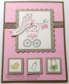 "Barbara Welch Creative Stampin' Spot **** SU ""Baby Bundle"""