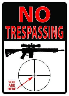 Tin Sign - No Trespassing You Are Here