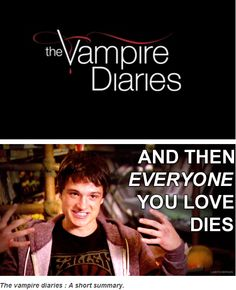 Yup, that's the Vampire Diaries for you....making you luv a character, killing them and then bring them back just to kill them all over again!