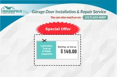 Avail Special offer on ‪Garage Door Repair‬- Lubrication, Tune - Up & Safety Inspection starting as low as $149.00 in ‪Indianapolis‬