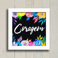 Kit Coragem Amor Respeito Gratidão - Encadreé Posters Decoupage, Greenery, Diy Crafts, Lettering, Artwork, Poster, Home Decor, Nova, Frames