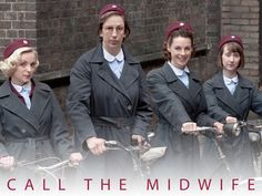 Call the Midwife. I love this show!