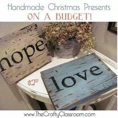 Shabby Chic Vintage look DIY Board Signs - hope & love Diy Projects To Try, Crafts To Make, Fun Crafts, Craft Projects, Pallet Projects, Do It Yourself Furniture, Do It Yourself Home, Decoupage, Rustic Signs
