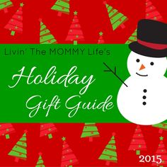 2015 Holiday Gift Guide | Livin' the Mommy Life
