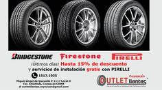 Llantas a precios de Outlet y recuerda, hay DESCUENTOS en Bridgestone-Firestone, Pirelli con instalación gratis!