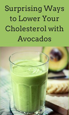 Banana Avocado Smoothie 5 Surprising Ways to Lower Your Cholesterol with Avocados.be mindful of the portions. Ways To Lower Cholesterol, What Causes High Cholesterol, Cholesterol Lowering Foods, Cholesterol Levels, Lower Cholesterol Naturally, Lower Triglycerides Diet, Low Cholesterol Recipes Dinner, Good Health Tips, Health And Fitness Tips