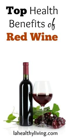 Top Health Benefits of Red Wine