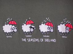 The seasons of Ireland :D