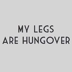 Pin for Later: These #LegDay Quotes Will Either Make You Laugh Out Loud or Cry…