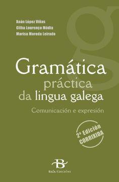 Gramática práctica da lingua galega (Manuais de galego e ... https://www.amazon.es/dp/849995006X/ref=cm_sw_r_pi_dp_3TxDxbPDJS2WE