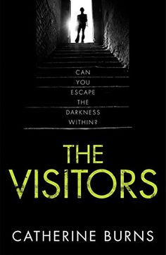 The Visitors by Catherine Burns - BookBub New Books, Good Books, Books To Read, Crime Books, Thriller Books, Beautiful Book Covers, Reading Rainbow, Mystery Novels, The Visitors